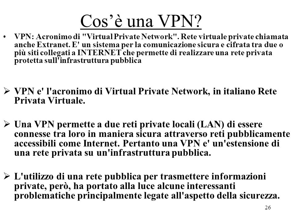 Cos'è una VPN
