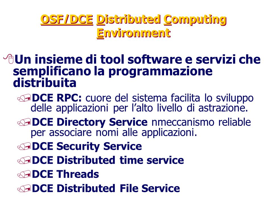 OSF/DCE Distributed Computing Environment