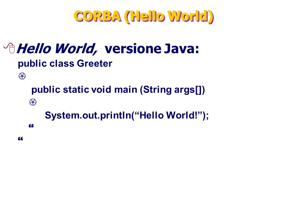 Hello World, versione Java: