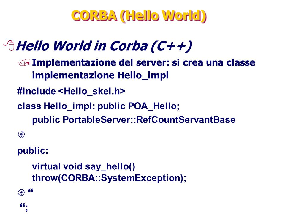 Hello World in Corba (C++)