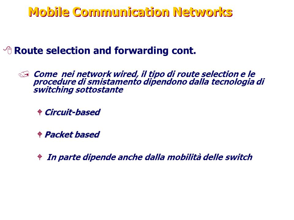 Mobile Communication Networks