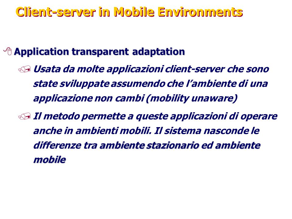 Client-server in Mobile Environments