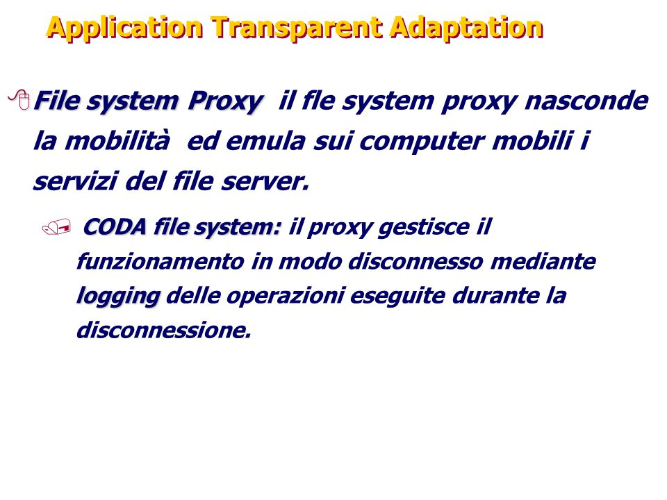 Application Transparent Adaptation