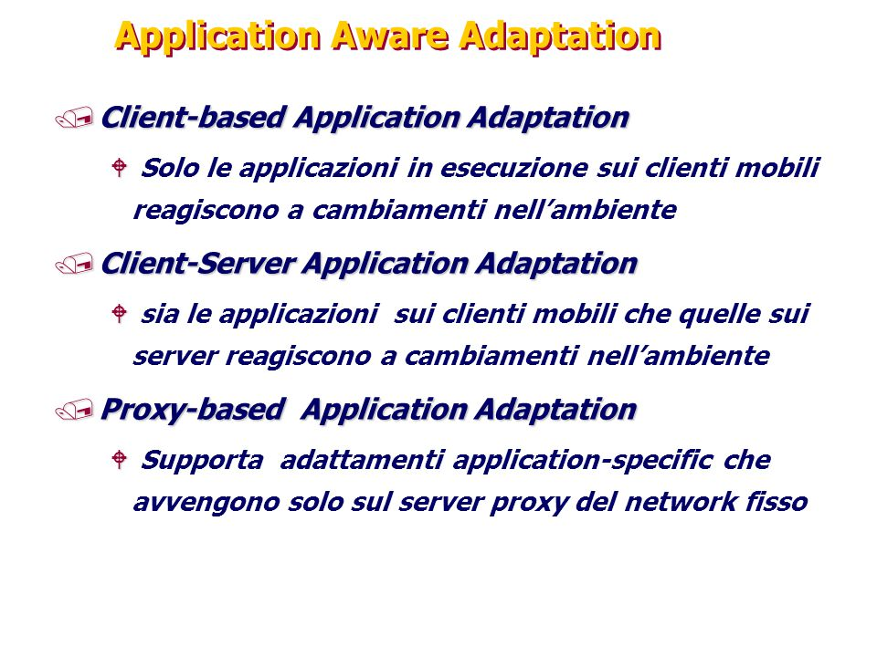 Application Aware Adaptation