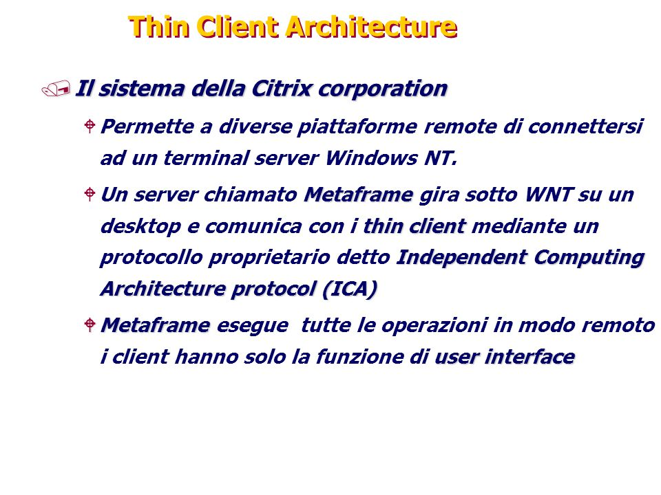 Thin Client Architecture