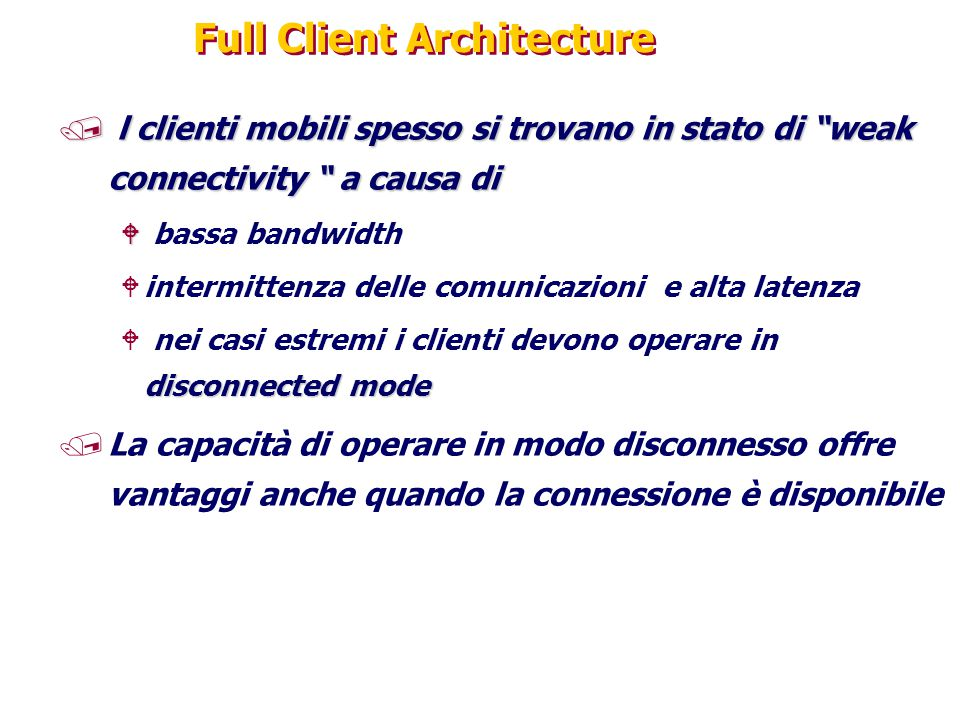 Full Client Architecture