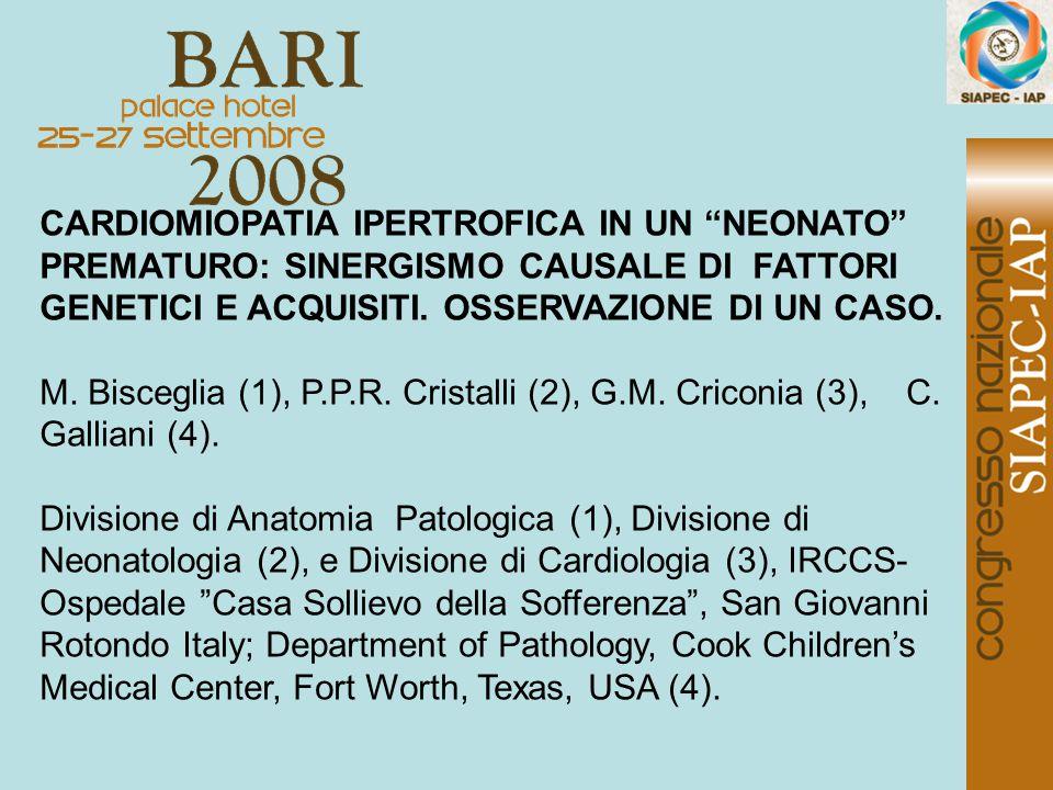 CARDIOMIOPATIA IPERTROFICA IN UN NEONATO PREMATURO: SINERGISMO CAUSALE DI FATTORI GENETICI E ACQUISITI. OSSERVAZIONE DI UN CASO.