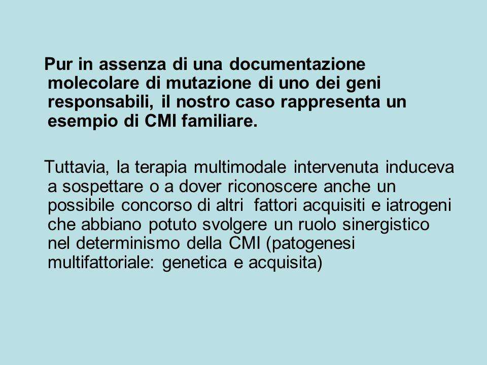 Pur in assenza di una documentazione molecolare di mutazione di uno dei geni responsabili, il nostro caso rappresenta un esempio di CMI familiare.