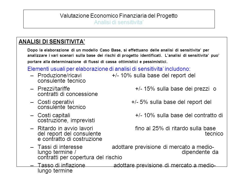 Valutazione Economico Finanziaria del Progetto Analisi di sensitivita'