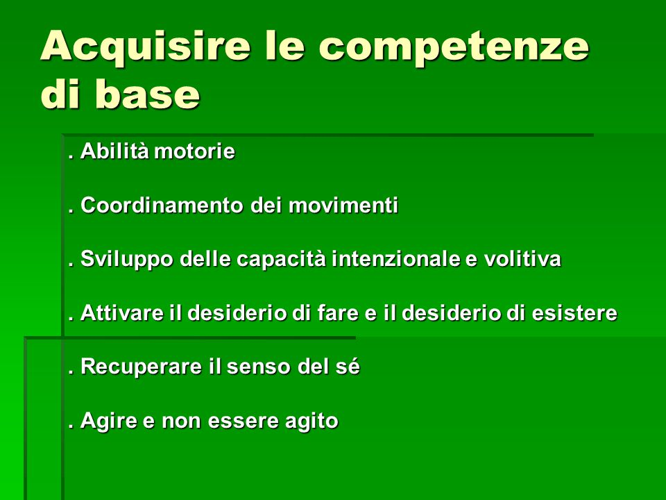 Acquisire le competenze di base