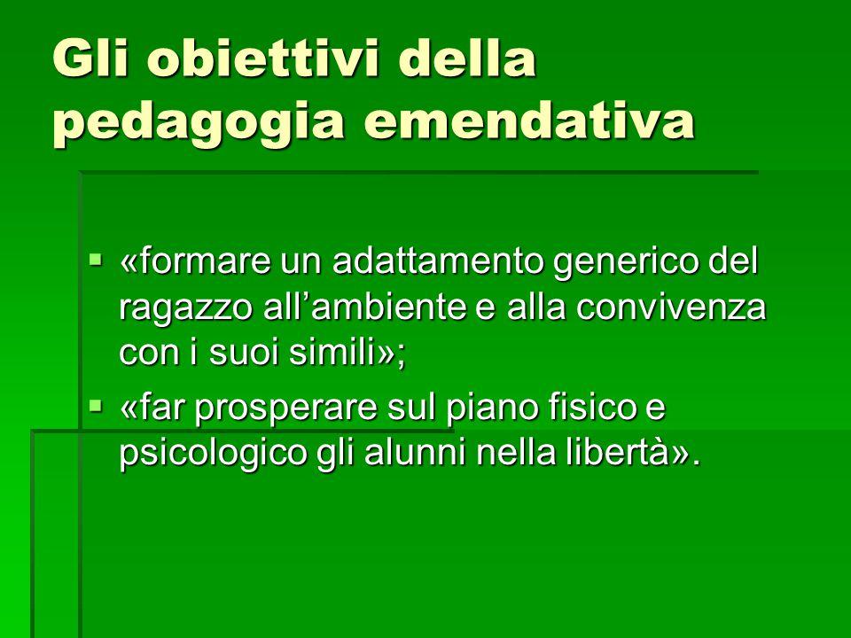 Gli obiettivi della pedagogia emendativa