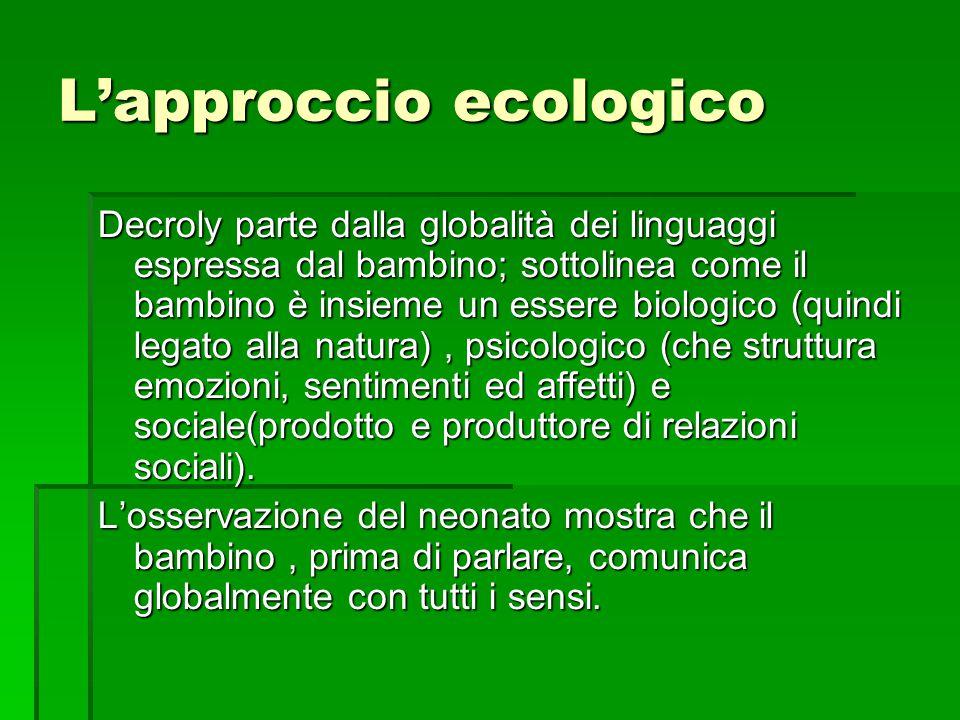 L'approccio ecologico