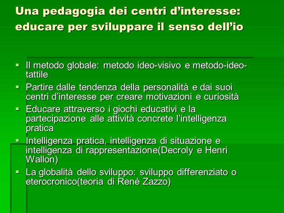 Una pedagogia dei centri d'interesse: educare per sviluppare il senso dell'io