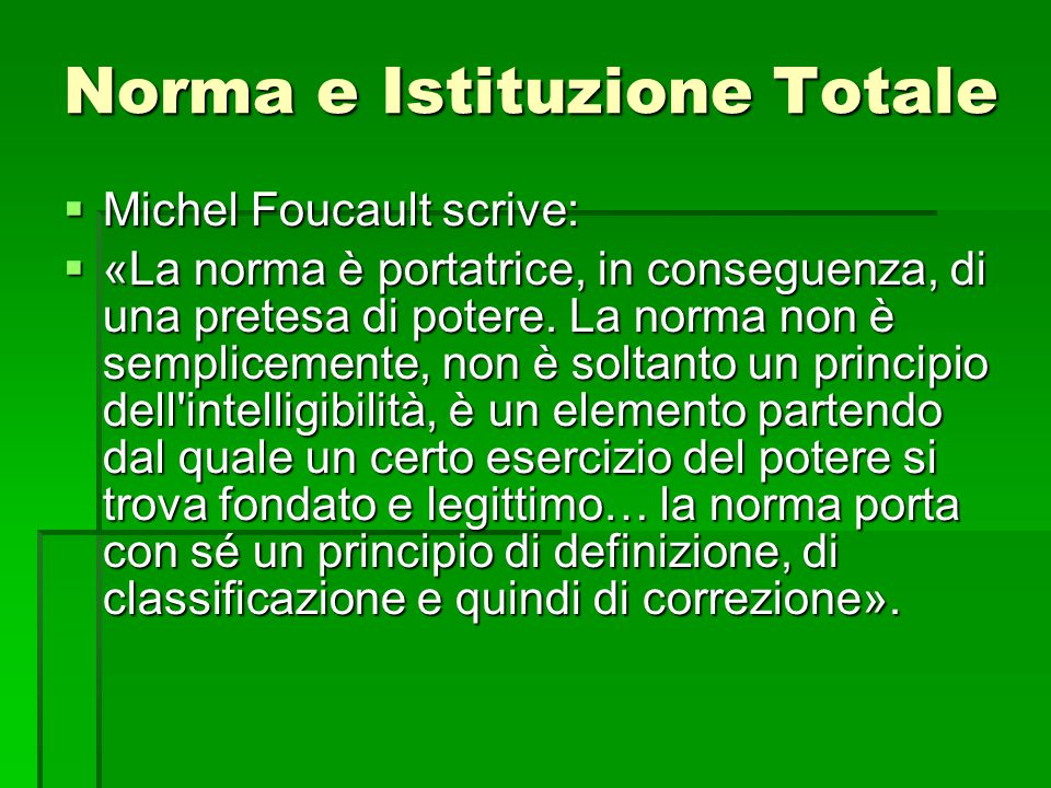 Norma e Istituzione Totale