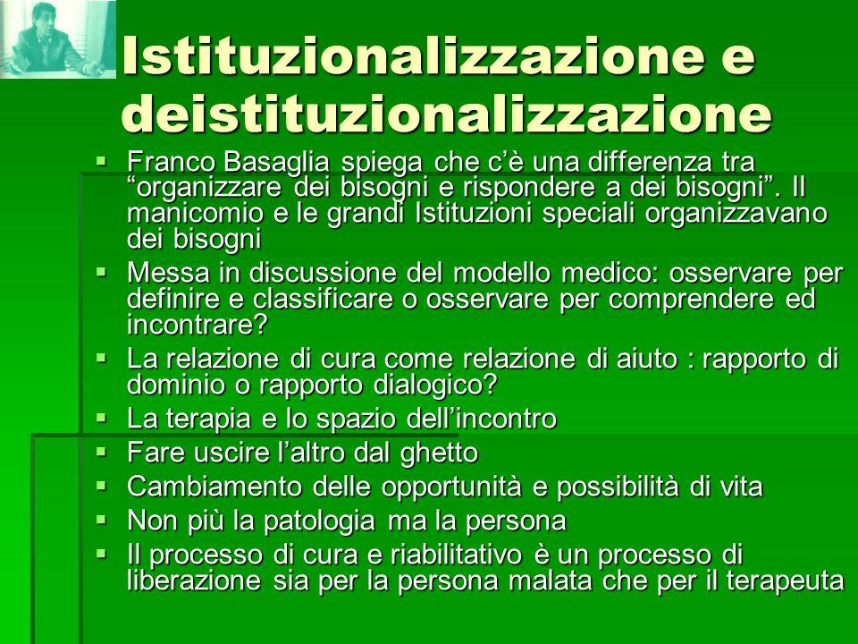 Istituzionalizzazione e deistituzionalizzazione