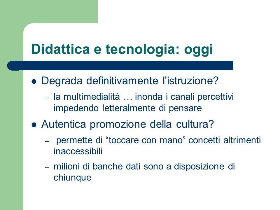Didattica e tecnologia: oggi
