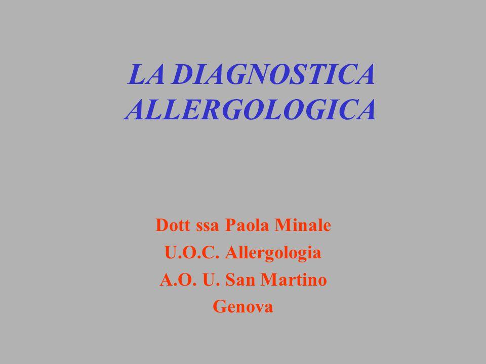 Dott ssa Paola Minale U.O.C. Allergologia A.O. U. San Martino Genova