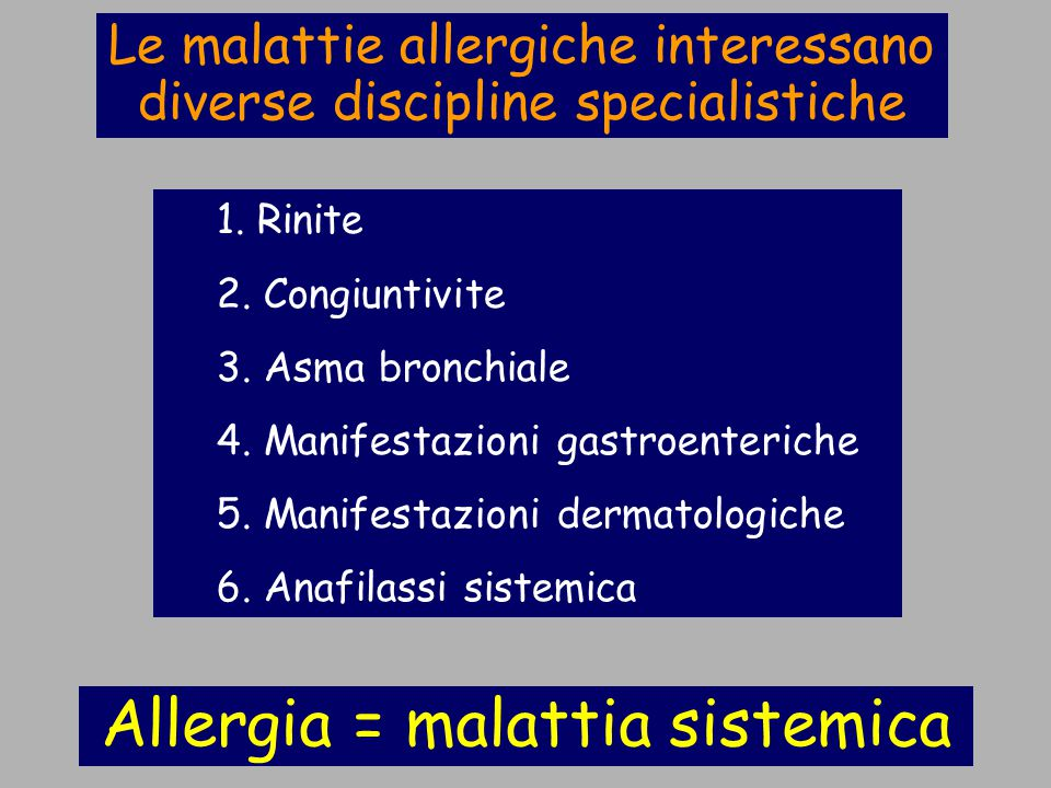 Allergia = malattia sistemica