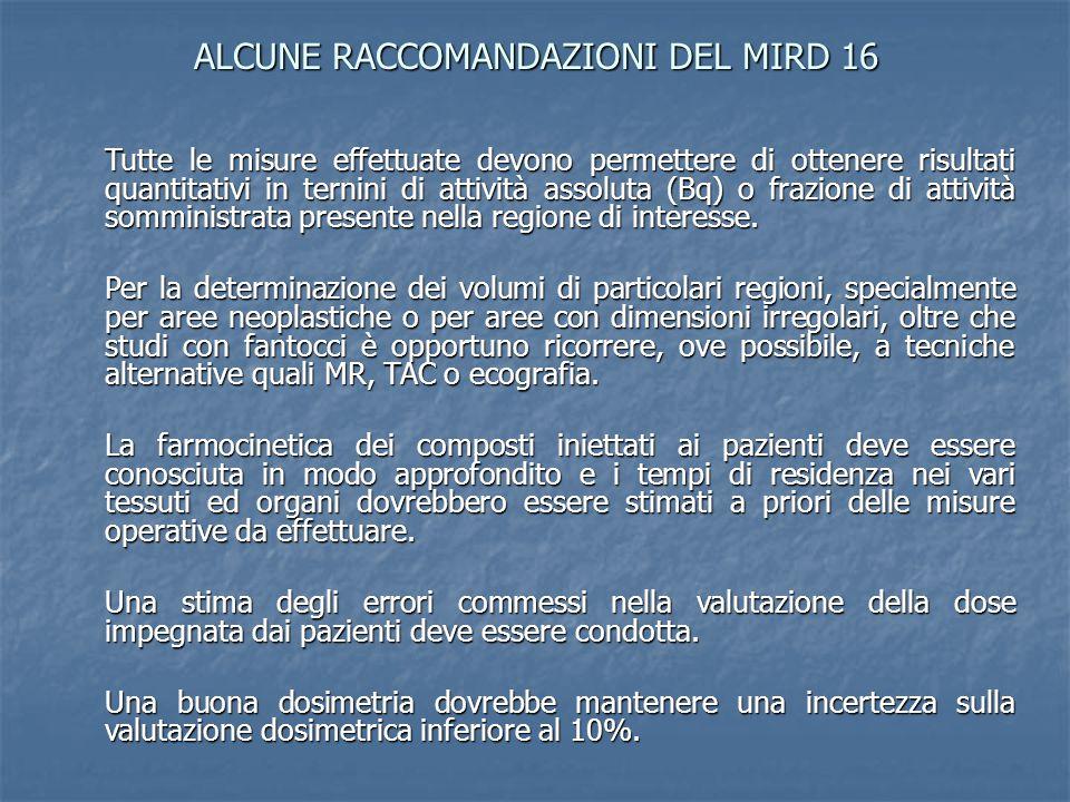ALCUNE RACCOMANDAZIONI DEL MIRD 16