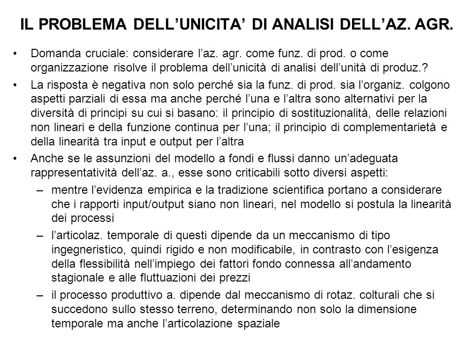 IL PROBLEMA DELL'UNICITA' DI ANALISI DELL'AZ. AGR.
