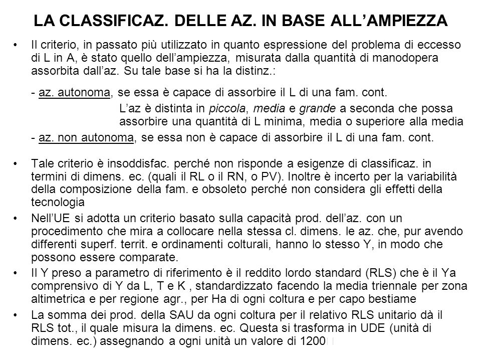 LA CLASSIFICAZ. DELLE AZ. IN BASE ALL'AMPIEZZA