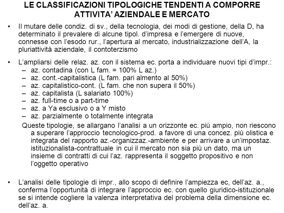 LE CLASSIFICAZIONI TIPOLOGICHE TENDENTI A COMPORRE ATTIVITA' AZIENDALE E MERCATO