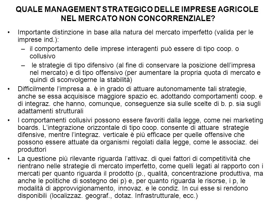QUALE MANAGEMENT STRATEGICO DELLE IMPRESE AGRICOLE NEL MERCATO NON CONCORRENZIALE