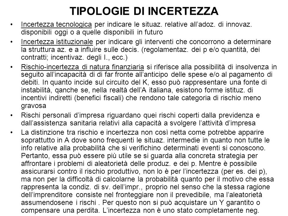 TIPOLOGIE DI INCERTEZZA