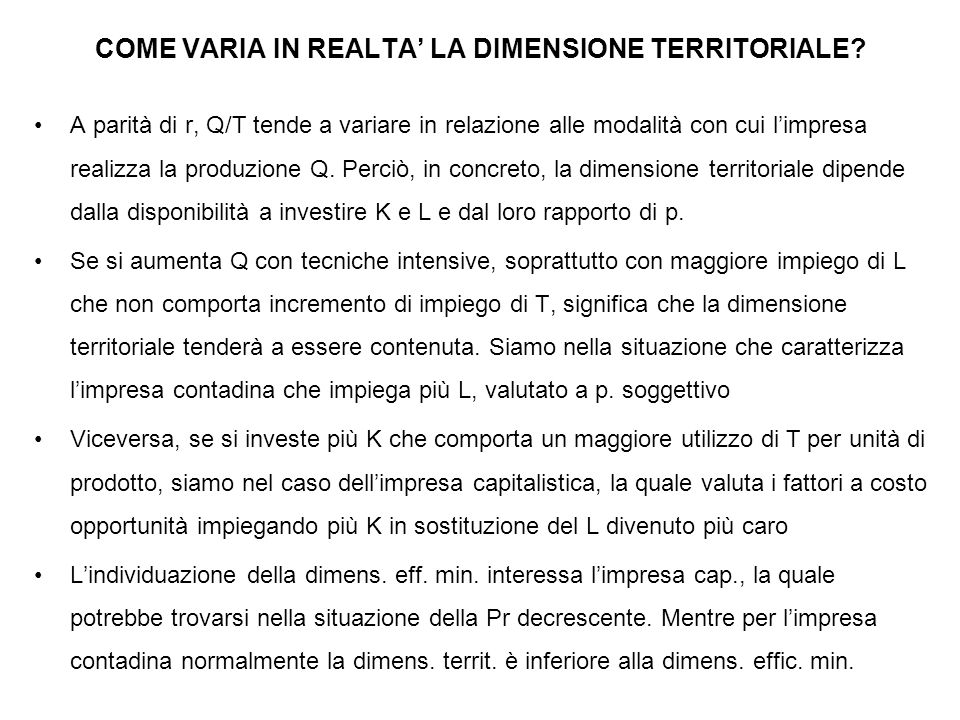 COME VARIA IN REALTA' LA DIMENSIONE TERRITORIALE