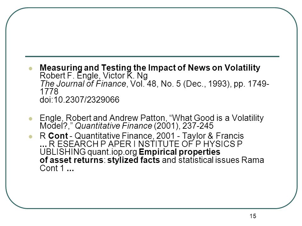 Measuring and Testing the Impact of News on Volatility Robert F