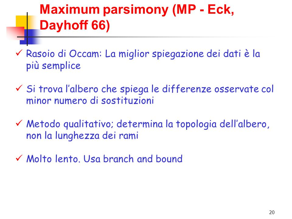 Maximum parsimony (MP - Eck, Dayhoff 66)