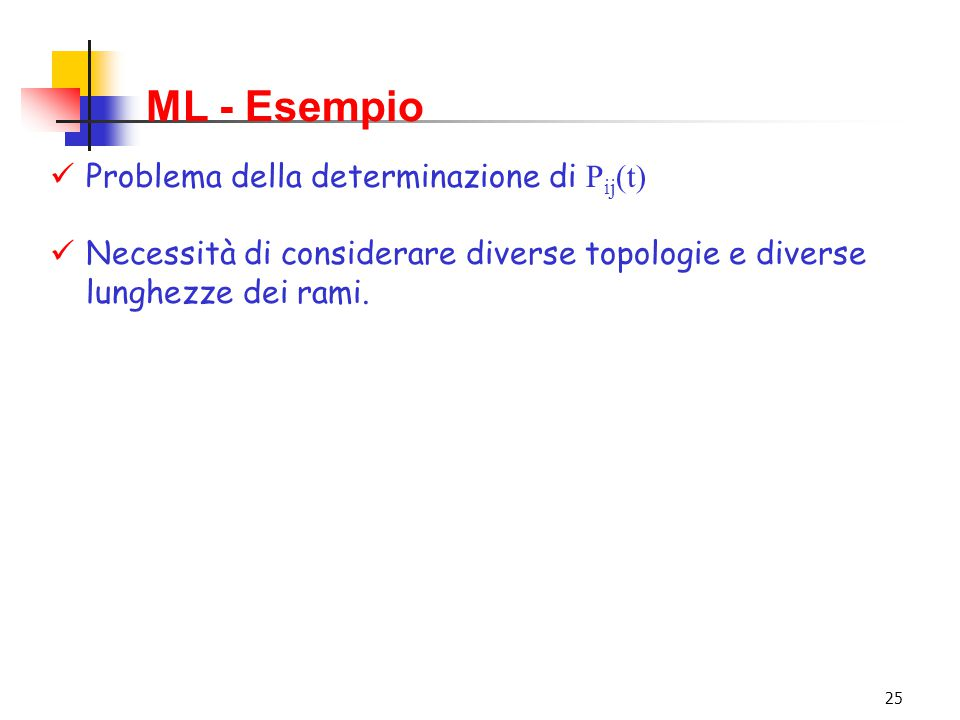 ML - Esempio Problema della determinazione di Pij(t)