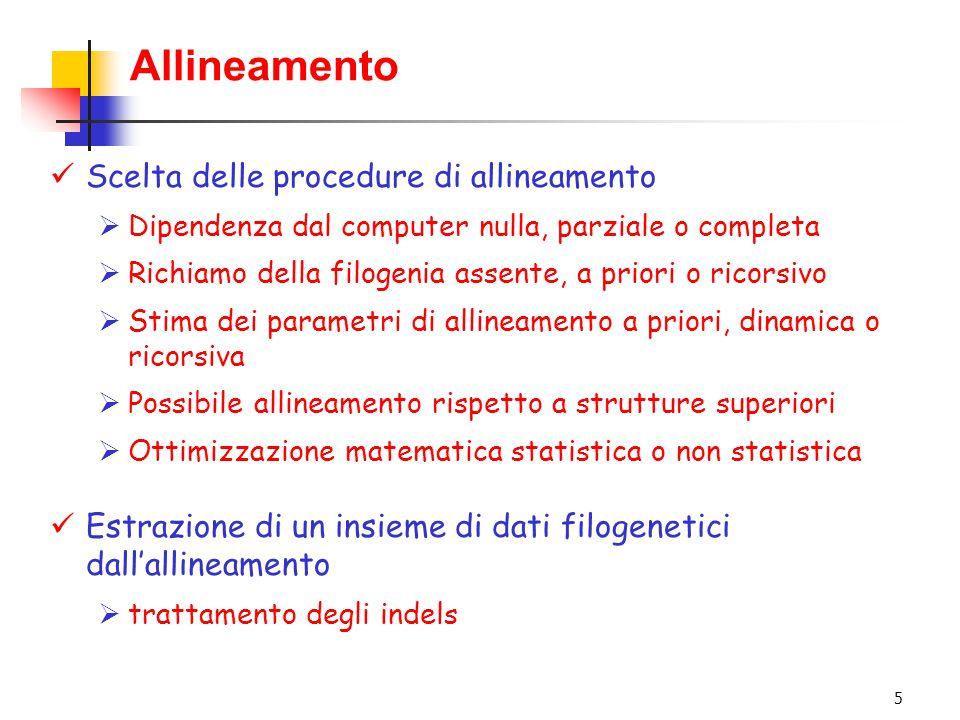 Allineamento Scelta delle procedure di allineamento