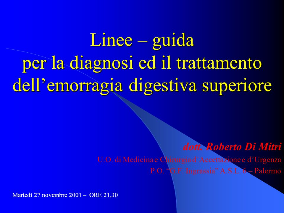 Linee – guida per la diagnosi ed il trattamento dell'emorragia digestiva superiore