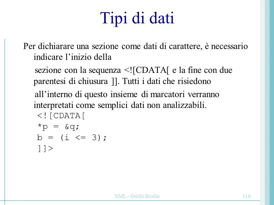Tipi di dati Per dichiarare una sezione come dati di carattere, è necessario indicare l'inizio della.