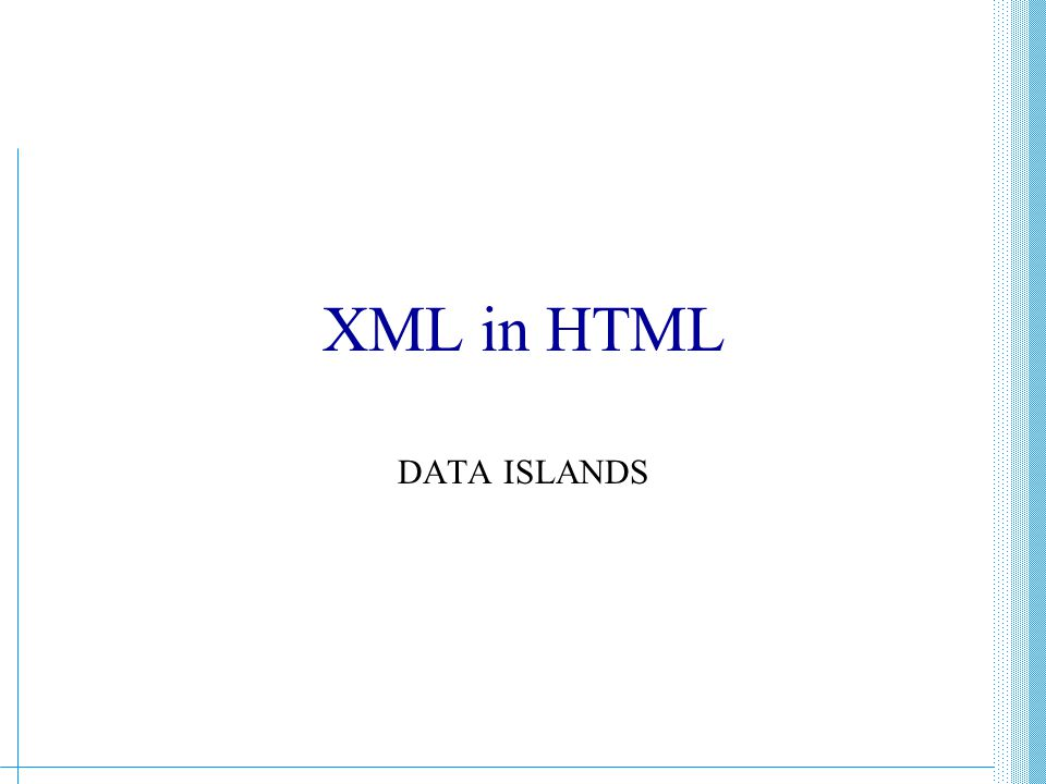 XML in HTML DATA ISLANDS