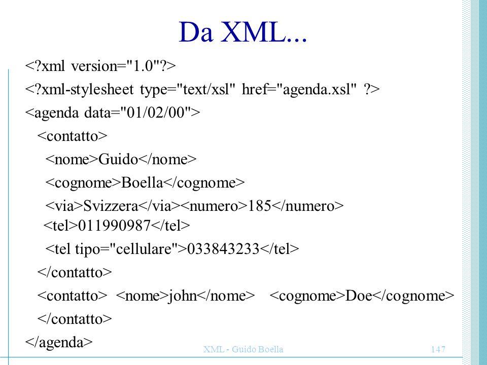 Da XML... < xml version= 1.0 >