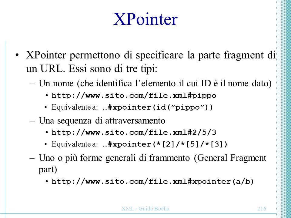 XPointer XPointer permettono di specificare la parte fragment di un URL. Essi sono di tre tipi:
