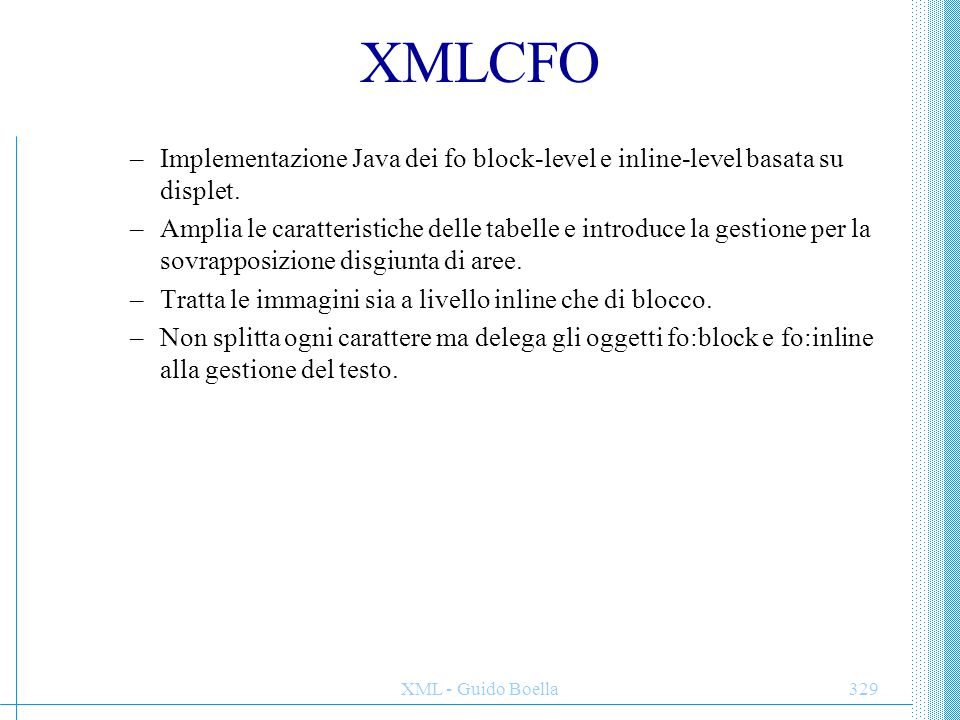 XMLCFO Implementazione Java dei fo block-level e inline-level basata su displet.
