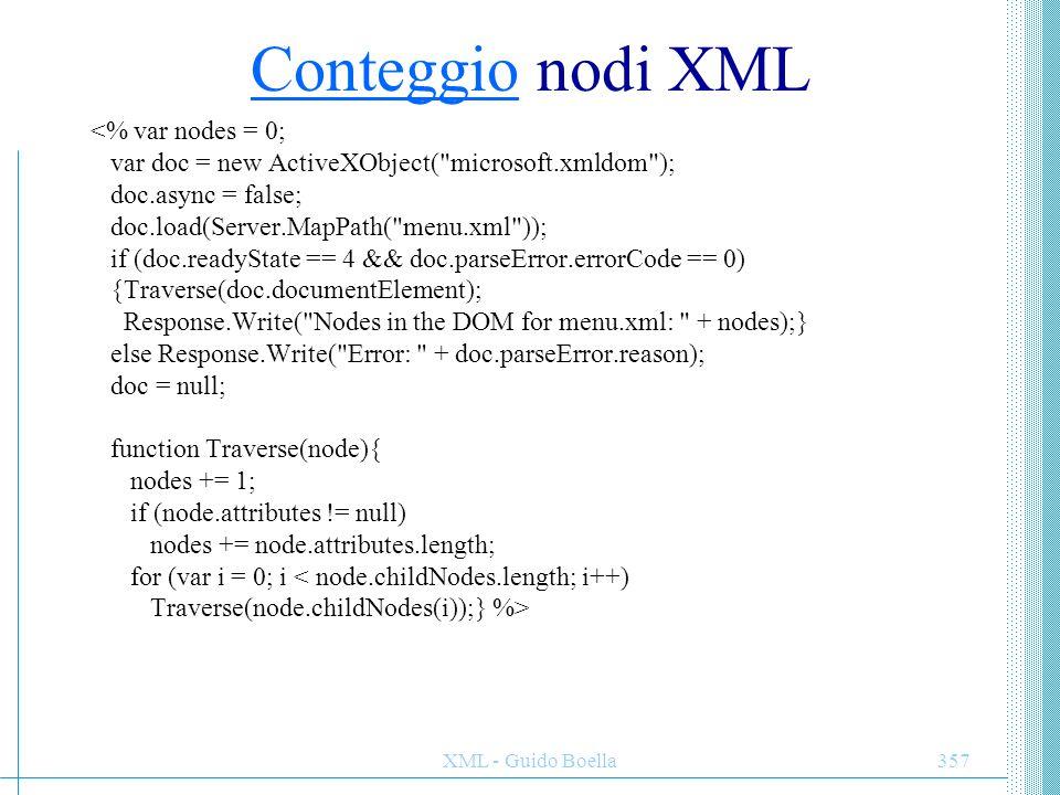Conteggio nodi XML <% var nodes = 0;