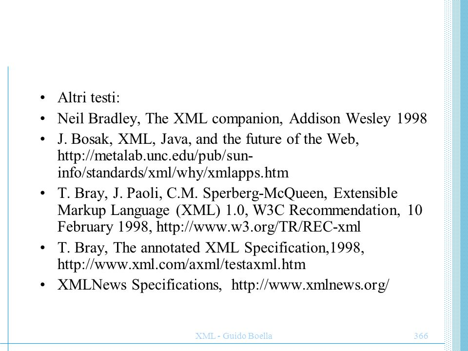 Neil Bradley, The XML companion, Addison Wesley 1998