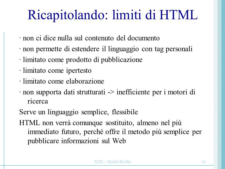 Ricapitolando: limiti di HTML