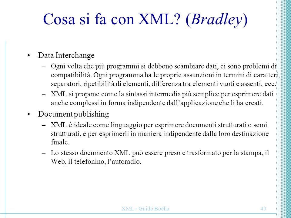 Cosa si fa con XML (Bradley)
