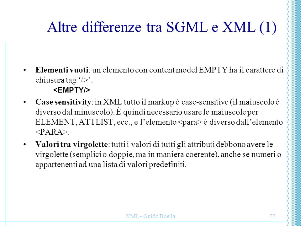 Altre differenze tra SGML e XML (1)