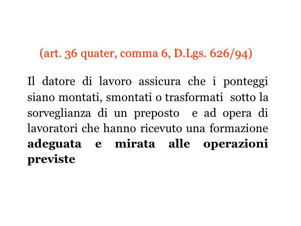(art. 36 quater, comma 6, D.Lgs. 626/94)