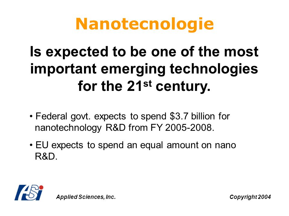Nanotecnologie Is expected to be one of the most important emerging technologies for the 21st century.