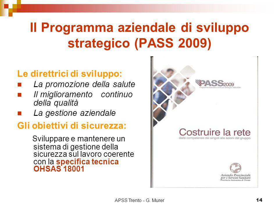 Il Programma aziendale di sviluppo strategico (PASS 2009)