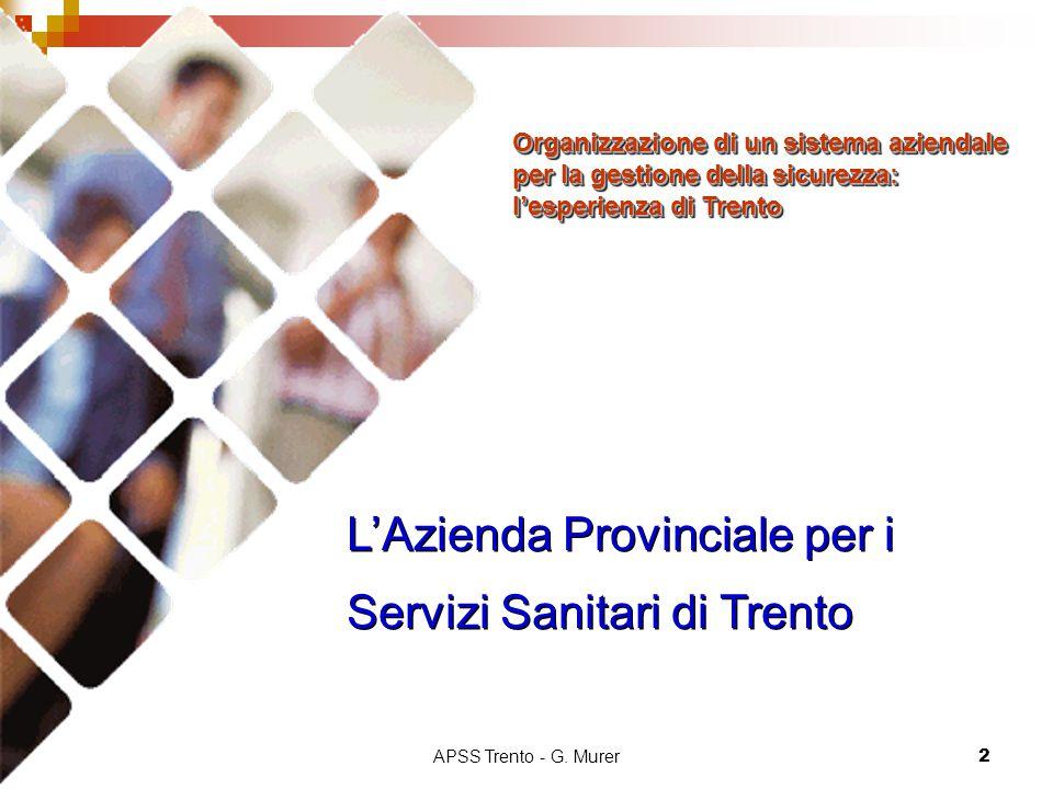 L'Azienda Provinciale per i Servizi Sanitari di Trento