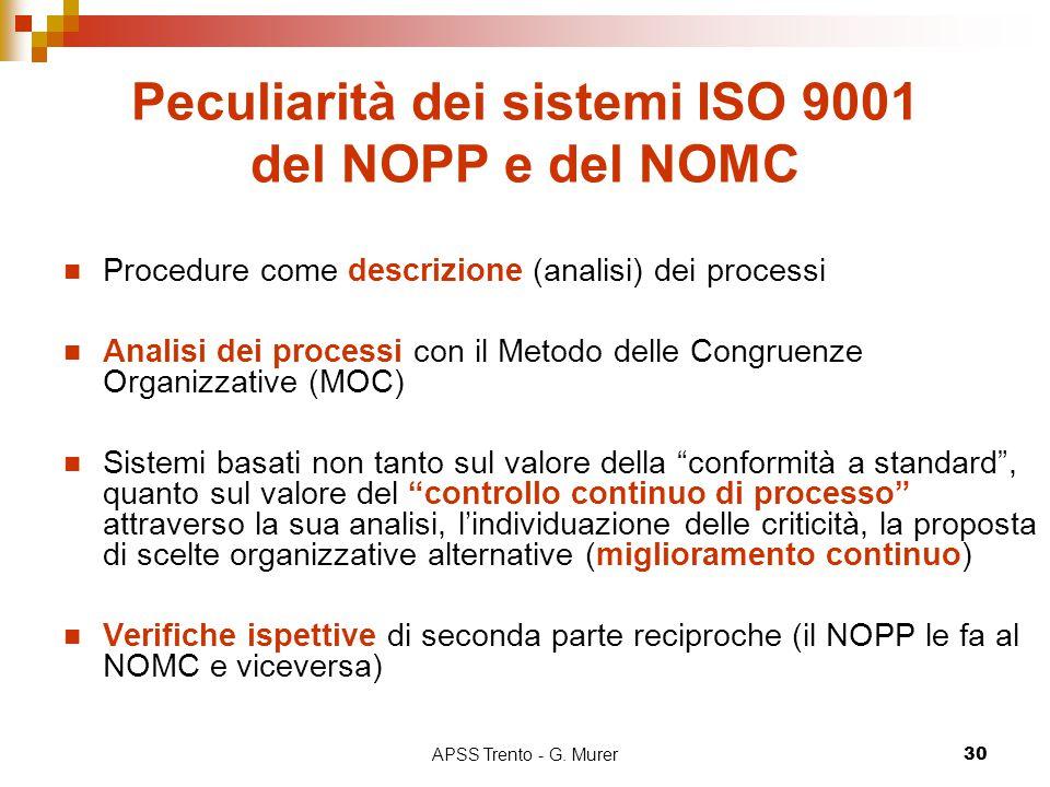 Peculiarità dei sistemi ISO 9001 del NOPP e del NOMC