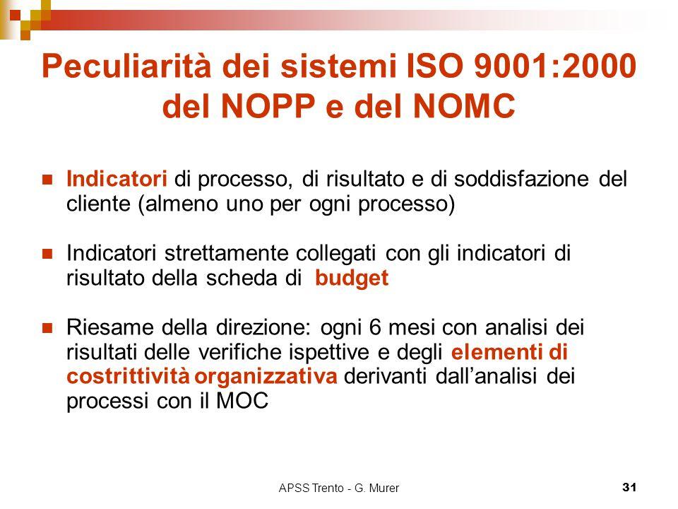 Peculiarità dei sistemi ISO 9001:2000 del NOPP e del NOMC